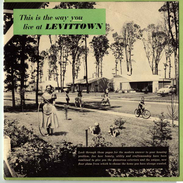 "Advertisement, ""This is the way you live at Levittown"", showing a mother watering the yard and kids playing on bicycles"